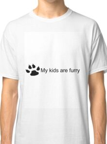 My Kids Are Furry (Dog Paw) Classic T-Shirt
