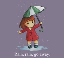 Rain, rain, go away  by MickeySpectrum