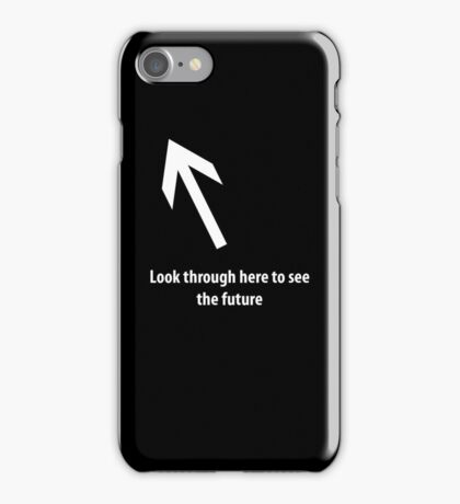 Look through here iPhone Case/Skin