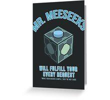 MR. MEESEEKS BOX Greeting Card