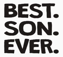 Best. Son. Ever. Kids Tee