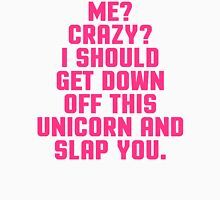 Down Off This Unicorn Funny Quote Womens Fitted T-Shirt