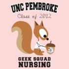 UNCP NURSING - GEEK SQUAD by JerBear