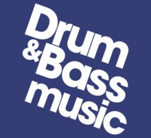 Drum & Bass Music Pt. II (white) by DropBass