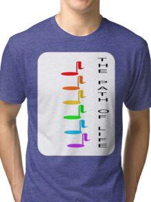 The path of life Tri-blend T-Shirt