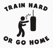 Train Hard Or Go Home One Piece - Short Sleeve