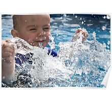 Water was made for splashing! Poster