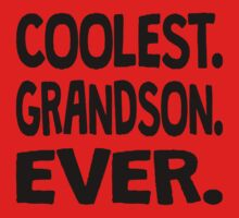 Coolest. Grandson. Ever. One Piece - Short Sleeve