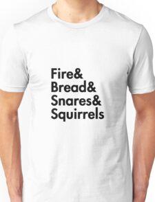 Fire& bread& snares &squirrels....(BLACK) Unisex T-Shirt