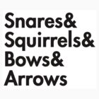 Snares&amp; squirrels&amp; bows&amp; arrows....(BLACK FONT STICKER) by burntbreadshirt