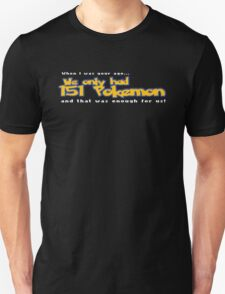 When I was your age T-Shirt