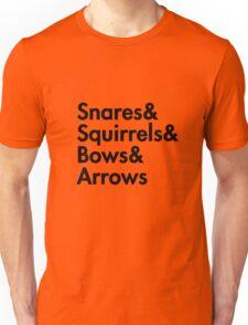 Snares& squirrels& bows& arrows....(BLACK FONT SHIRT) Unisex T-Shirt