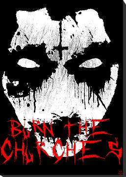 Corpse Paint Burn The Churches by John Garcia