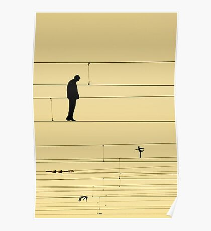 Balancing on wires Poster