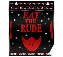 eat the rude - ugly christmas sweater -  mask Poster