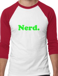 Nerd. Men's Baseball ¾ T-Shirt
