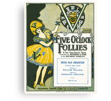 "FIVE O'CLOCK FOLLIES ""Dear Old Brighton"" (vintage illustration) Canvas Print"