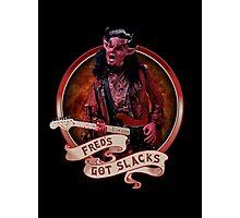 Fred's Got Slacks Photographic Print