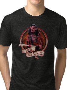 Fred's Got Slacks Tri-blend T-Shirt