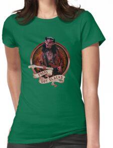 Fred's Got Slacks Womens Fitted T-Shirt