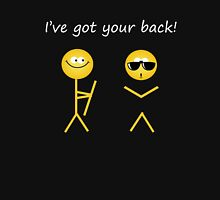 I've got your back! Unisex T-Shirt