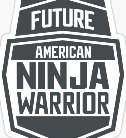 Future American Ninja Warrior Sticker