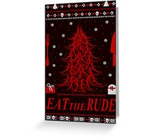 eat the rude - antlers tree - ugly christmas sweater Greeting Card