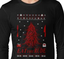 eat the rude - antlers tree - ugly christmas sweater Long Sleeve T-Shirt