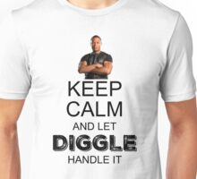 Keep Calm And Let Diggle Handle It Unisex T-Shirt