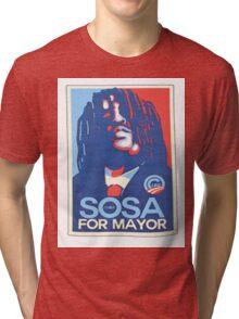 sosa for mayor  Tri-blend T-Shirt