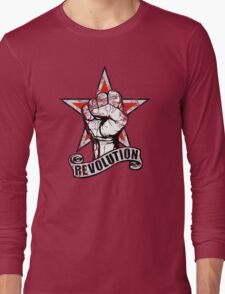 Up The Revolution! Long Sleeve T-Shirt