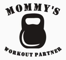 Mommy's Workout Partner Kids Tee