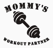 Mommy's Workout Partner Kids Clothes