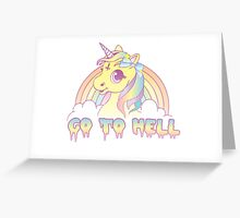 """""""Go To Hell"""" Mean Unicorn (pastel) Greeting Card"""