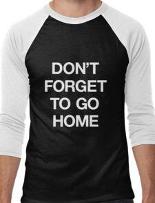 Ostgut Ton, Don't Forget To Go Home! Men's Baseball ¾ T-Shirt