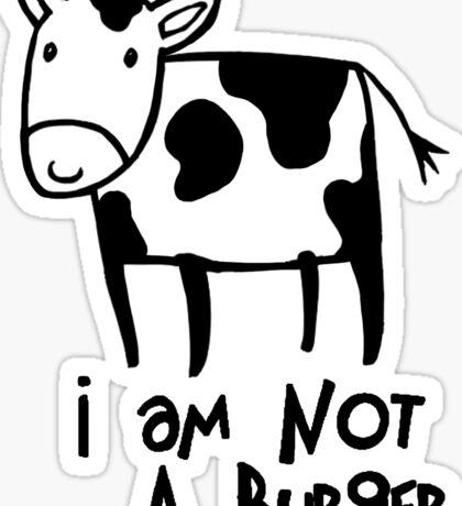 I Am Not A Burger - Vegetarianism Art Sticker