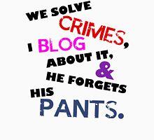 We Solve Crimes Unisex T-Shirt