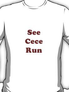 See Cece Run T-Shirt