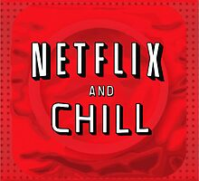Netflix and chill - condom by Ward Designs