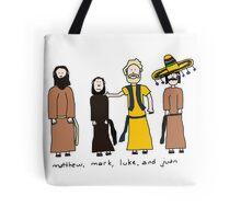 Matthew, Mark, Luke, and Juan Tote Bag