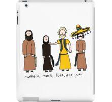 Matthew, Mark, Luke, and Juan iPad Case/Skin