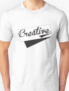 How Creative T-Shirt