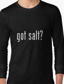 got salt dark Long Sleeve T-Shirt
