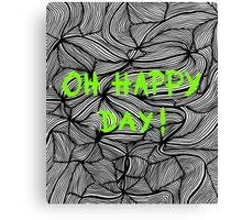 Oh happy day! on swirls green - OneMandalaAday Canvas Print