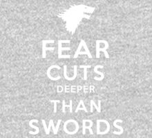 Fear Cuts Deeper Than Swords Kids Clothes