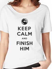 Keep Calm and Finish Him (clean version light colors) Women's Relaxed Fit T-Shirt