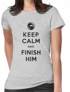 Keep Calm and Finish Him (clean version light colors) Womens Fitted T-Shirt