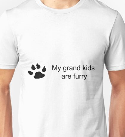 My grand kids are furry (dog paw) Unisex T-Shirt