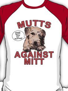 Mutts Against Mitt Romney T-Shirt