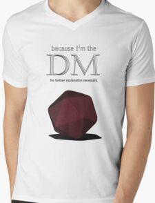 Because I'm the DM Mens V-Neck T-Shirt